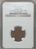 Civil War Merchants, 1863 H. Griswold & Co., Lapeer, MI, F-565A-1a, R.6, MS62 BrownNGC.. Incomplete Planchet.. Purchased from Kenneth W. Lee(...