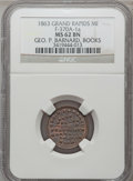 Civil War Merchants, 1863 George P. Barnard, Grand Rapids, MI, F-370A-1a, R.5, MS62Brown NGC.. Purchased from James Kelly (12/20/1941) for 35...
