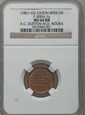 Civil War Merchants, (1861-65) A.C. Dutton, Eaton Rapids, MI, F-300A-1a, R.6, MS64 Redand Brown NGC.. Purchased from James Kelly (12/21/1941) ...