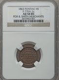 1863 Fox & Smith, Pontiac, MI, F-770A-2a, R.4, AU58 NGC. From The Clifton A. Temple Collection