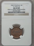 1863 Fox & Smith, Pontiac, MI, F-770A-3a, R.8 MS64 Brown NGC. Purchased from J. Canfield (2/13/1971) for $4.00. From...