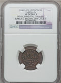 Civil War Merchants, (1861-65) Baker & Brown, Hudson, MI, F-480A-2a, R.7 -Environmental Damage - NGC Details. VF.. Purchased from JamesKelly ...