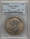Eisenhower Dollars: , 1976-D $1 Type Two MS66 PCGS. PCGS Population (808/23). NGC Census: (454/11). Mintage: 82,179,568. Numismedia Wsl. Price fo...