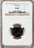 Proof Jefferson Nickels: , 1957 5C PR69 NGC. NGC Census: (76/0). PCGS Population (2/0).Mintage: 1,247,952. Numismedia Wsl. Price for problem free NGC...