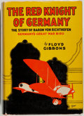 Books:Biography & Memoir, Manfred von Richthofen [subject]. Floyd Gibbons. The Red Knightof Germany: The Story of Baron von Richthofen, Germany's...