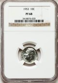 Proof Roosevelt Dimes: , 1953 10C PR68 NGC. NGC Census: (244/17). PCGS Population (22/2).Mintage: 128,800. Numismedia Wsl. Price for problem free N...