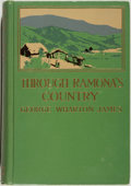 Books:Americana & American History, George Wharton James. Through Ramona's Country. Boston:Little, Brown, 1909. Later impression. Octavo. 406 pages...