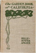 Books:Americana & American History, Belle Sumner Angier. The Garden Book of California. SanFrancisco: Paul Elder, [1906]. Octavo. 141 pages. Publisher'...
