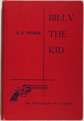 Books:Biography & Memoir, J. C. Dykes. Billy the Kid: The Bibliography of a Legend.Albuquerque: University of New Mexico Press, 1952. Sec...