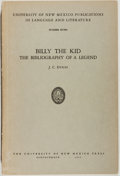 Books:Biography & Memoir, J. C. Dykes. Billy the Kid: The Bibliography of a Legend. Albuquerque: University of New Mexico Press, 1952. First e...