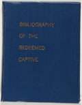 Books:Reference & Bibliography, [Robert L. Merriam. A Bibliography of the Reverend John Williams(1664-1729). The Redeemed Captive Returning to Zion....