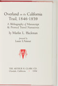 Books:Reference & Bibliography, Marlin L. Heckman. Overland on the California Trail, 1846-1859. Glendale: Arthur H. Clark, 1984. First edition, ...