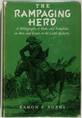 Books:Reference & Bibliography, Ramon F. Adams. The Rampaging Herd. Norman: University ofOklahoma Press, [1959]. First edition, first printing. Oct...