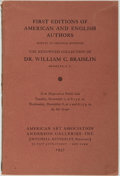Books:Books about Books, William C. Braislin [subject]. First Editions of American andEnglish Authors. The Renowned Collection of Dr. William C....