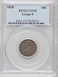 Bust Dimes: , 1820 10C Large 0 VF35 PCGS. PCGS Population (14/125). NGC Census:(6/202). Mintage: 942,587. Numismedia Wsl. Price for prob...