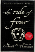 Books:Mystery & Detective Fiction, Ian Caldwell and Dustin Thomason. The Rule of Four. London:Century, [2004]. First English edition. Octavo. 372 ...