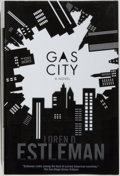 Books:Mystery & Detective Fiction, Loren D. Estleman. SIGNED. Gas City. New York: Forge,[2007]. First edition. Signed by the author on the title...