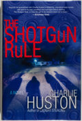 Books:Mystery & Detective Fiction, Charlie Huston. SIGNED. The Shotgun Rule. New York:Ballantine, [2007]. First edition. Signed by the author on...