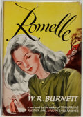 Books:Mystery & Detective Fiction, W. R. Burnett. Romelle. New York: Knopf, 1946. Firstedition. Octavo. [254] pages. Publisher's binding, dust jac...