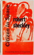 Books:Science Fiction & Fantasy, Robert Sheckley. Citizen in Space. New York: Ballantine,[1955]. First edition, first printing. Currey binding (A). ...