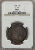 Early Half Dollars, 1805 50C VF30 NGC. O-106, R.3....