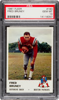 Football Cards:Singles (1960-1969), 1961 Fleer Fred Bruney #183 PSA Gem Mint 10 - Pop One of One! ...