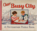 Books:Children's Books, Our Busy City: A Put-together Puzzle Book. New York: Sam'lGabriel Sons, 1928. First edition, first printing. Oblong fol...