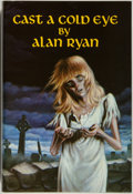 Books:Horror & Supernatural, Alan Ryan. SIGNED/LIMITED. Cast a Cold Eye. Niles: DarkHarvest, 1984. First edition, limited to 200 numbered ...