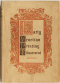 Books:Books about Books, Early Venetian Printing Illustrated. New York: Charles Scribner's Sons, 1895. First edition. Quarto. 228 pages. Illustra...