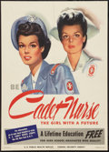 """Movie Posters:War, World War II Propaganda (U.S. Government Printing Office, 1944).Poster (20"""" X 28""""). OWI Poster No. 599074 """"Be a Cadet Nurse..."""