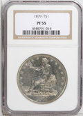 Proof Trade Dollars: , 1879 T$1 PR55 NGC. A surprising number of proof coins have entered circulation in the past, especially in the 19th century,...