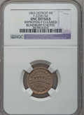 Civil War Merchants, 1863 Blindbury's Hotel, Detroit, MI, F-225D-5d, R.9 -- ImproperlyCleaned -- NGC Details. Unc. ...