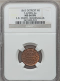 Civil War Merchants, 1863 E.B. Smith, Detroit, MI, F-225BS-2a, R.7, MS66 Brown NGC....