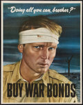 "Movie Posters:War, World War II ""Doing All You Can, Brother?"" (U.S. GovernmentPrinting Office, 1943). Poster (22"" X 28""). War.. ..."