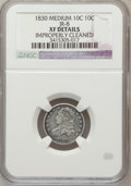 Bust Dimes: , 1830 10C Medium 10C -- Improperly Cleaned -- NGC Details. XF. JR-8. NGC Census: (3/149). PCGS Population (10/160). Mintage:...