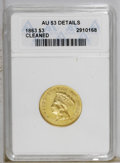 1863 $3 --Cleaned--ANACS. AU53 Details. This Civil War date has a low emission of 5,000 pieces, relatively few of which...