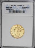 1862 $5 --Cleaned--ANACS. AU50 Details. An important Civil War issue that is difficult in even the higher circulated gra...