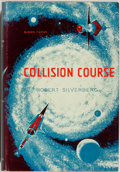 Books:Science Fiction & Fantasy, Robert Silverberg. INSCRIBED. Collision Course. New York: Avalon Books, [1961]. First edition. Warmly inscribe...