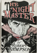 Books:Mystery & Detective Fiction, Robert Sampson. SIGNED LIMITED. The Night Master. Chicago:Pulp Press, 1982. First edition, signed by the auth...