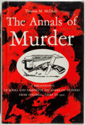 Books:Reference & Bibliography, Thomas M. McDade. The Annals of Murder. Norman: Universityof Oklahoma Press, [1961]. First edition, first print...