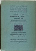 Books:Books about Books, Marsden J. Perry. The Library of the Late Marsden J. Perry. [New York]: American Art Association, 1936. First ed...