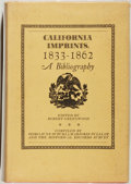 Books:Reference & Bibliography, Robert Greenwood [editor]. California Imprints, 1833-1862. A Bibliography. Los Gatos: Talisman Press, 1961. First ed...