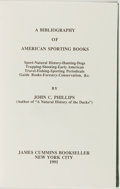 Books:Reference & Bibliography, John C. Phillips. A Bibliography of American Sporting Books.New York: James Cummins, 1991. Facsimile edition. Octav...