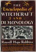 Books:Horror & Supernatural, Rossell Hope Robbins. The Encyclopedia of Witchcraft andDemonology. New York: Crown Publishers, Inc., [1959]. F...