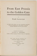 Books:Americana & American History, Frank Lecouvreur. INSCRIBED BY BEHNKE. From East Prussia to theGolden Gate. Translated and Compiled by Julius C...