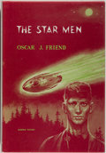 Books:Science Fiction & Fantasy, [Jerry Weist]. Oscar J. Friend. The Star Men. New York: Avalon, [1963]. First edition, first printing. Octavo. 221 p...