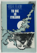 Books:Signed Editions, [Jerry Weist]. Roger Zelazny. SIGNED. To Die in Italbar....