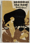 Books:First Editions, Zane Grey. 30,000 on the Hoof....