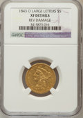 Liberty Half Eagles: , 1843-O $5 Large Letters -- Reverse Damage -- NGC Details. XF. NGC Census: (15/124). PCGS Population (13/46). Mintage: 101,0...