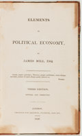 Books:Business & Economics, James Mill. Elements of Political Economy. London: Printedfor Baldwin, Cradock, and Joy, 1826. Third edition. Octav...